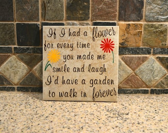 12x12 If I had a flower for every time you made me smile, Girlfriend Gift, Friendship Gift, Going Away Gift, Gift for friend