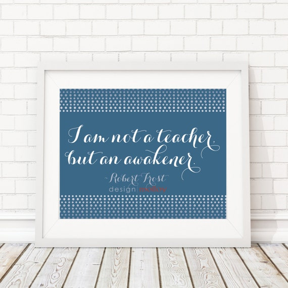 Classroom Decor Etsy : Items similar to robert frost quote print classroom decor