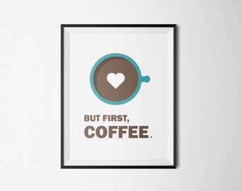 Typography But First Coffee Art Print Poster Inspirational Quote Wall Motivation Office