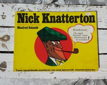 Nick Knatterton * Manfred Schmidt :Oud Vintage stripboek 1972 /zwart-wit-tekeningen  / ISBN 90 6151 011 2 / Detective / Sherlock Holmes Pijp