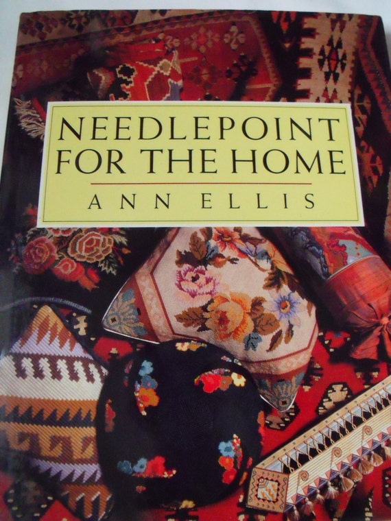 HB needlework book, Needlepoint for the home by Ann Ellis, 30 projects, craft book, tutorial workbook, very good condition