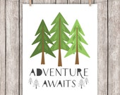 Adventure Awaits Printable Art Quote Pine Trees Home Decor Woodland Art Print Wall Art 8 x 10 Instant Download