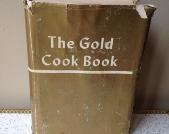 60s The Gold Cookbook by master chef Louis P. De Gouy Vintage