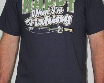 Happy when Im Fishing,Funny, Humorous, Fishing T-shirt, Cotton, Crew Neck, Short Sleeve, Apparel, Clothing