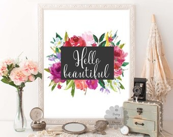 Hello beautiful floral quote printable typography decor teen room poster nursery art playroom print typography poster print art