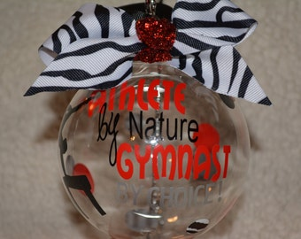 "Custom Hand decorated Gymnastics Christmas Ornament 4"" Glass ""Athlete by Nature Gymnast by Choice"""