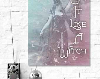 Rock it Like a Witch: Quote Print, Instant Digital Download. Soft Grunge, Vintage, Vintage Witch, Pastel Goth, Quote Print, 8 x 10