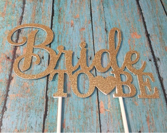 Bride To Be Cake Topper, Bridal Shower Cake Topper, Gold Bridal Shower Cake Topper, Gold Bride To Be, Gold Cake Topper