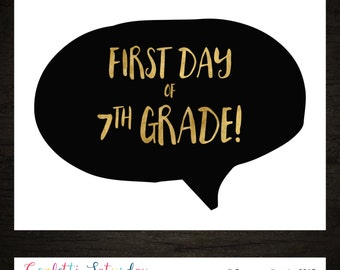 First Day of Seventh Grade Sign - First Day of School Sign - 1st Day of 7th Grade - Back to School - INSTANT DOWNLOAD
