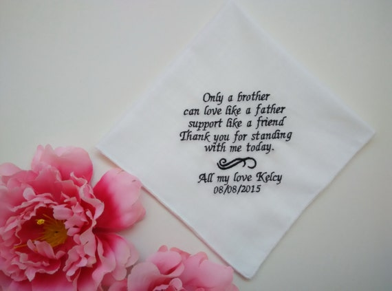 Wedding Handkerchief Idea Gifts For Brother Of The Bride/ Only A ...