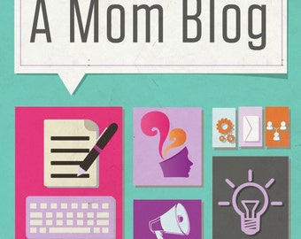 How To Start A Mom Blog eBook