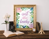 Isn't She Lovely printable, pink nursery wall art, baby shower gift, floral quote art, INSTANT DOWNLOAD, girls room decor, baby girl gift