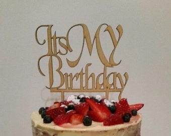It's My Birthday Cake Topper