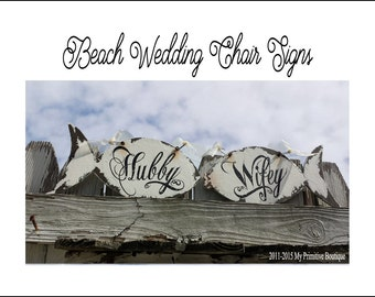 HUBBY & WIFEY Signs, Mr and Mrs Chair Signs, Beach Wedding Chair Hangers, FISH Shaped Design, Shabby Chic Wedding Signs, Rustic Wedding