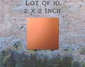 "Copper Blanks Jewelry Findings Pendants or Earring Blanks Lot of 10 (2"" x 2"") 16oz. 22 Gauge Solid Copper"