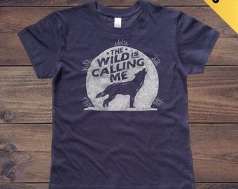 The Wild is Calling Me. Navy Blue Kids Tshirt. Howl at the Moon / Raised by Wolves tee. Child Sizes 2t 3t 4t & Youth XS-XL. Cool Kids Shirt.