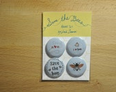 Save the Bees Button or Magnet Set
