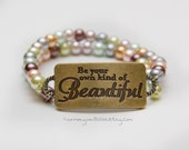 Beautiful pearl bead bracelet stamped pendant be your own kind of beautiful beauty eff your beauty standards jewelry body positive jewelry