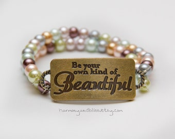 Be your own kind of beautiful beautiful pearl bead bracelet stamped pendant beauty eff your beauty standards jewelry body positive jewelry