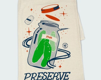 "Space Pickles ""Preserve""- floursack towel"