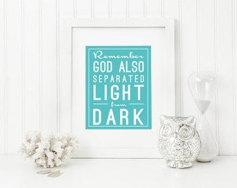 Laundry Room • Remember, God also separated light from dark  • 11x14 Printable
