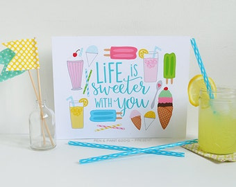 Life is Sweeter with You, Ice Cream, popsicle, lemonade, snow cone, Milkshake, Summer, Illustration, Girsl Room, Nursery Art, Art Print
