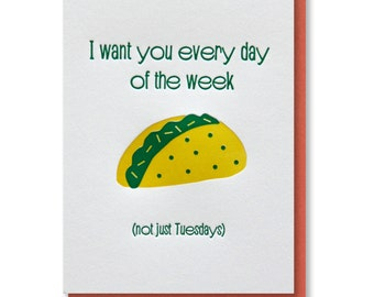 Letterpress Funny Foodie Taco Every Day | Love Anytime | Anniversary Card | kiss and punch