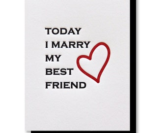 Groom | Bride Day of Wedding | Today I Marry My Best Friend Letterpress Card | kiss and punch