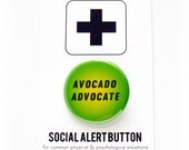 AVOCADO Advocate - Pinback Button Badge