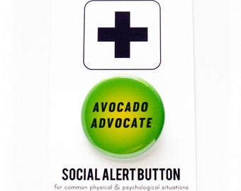AVOCADO Advocate - Pinback Button Badge