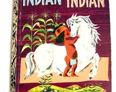 "Little Golden Book First Addition ""Indian Indian"""