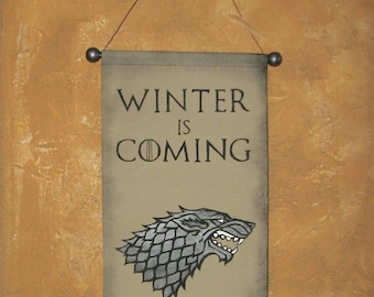 "Hand Painted Canvas ""Winter is Coming"" Banner - Game of Thrones - House Stark - Direwolf - Sigil - Wall Hanging - Wall Art - Sign"