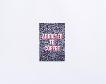 Addicted | Addicted to Coffee Postcard