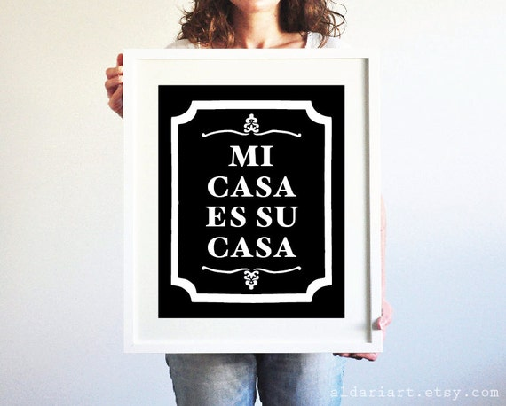 mi casa es su casa art print black and white typography wall. Black Bedroom Furniture Sets. Home Design Ideas