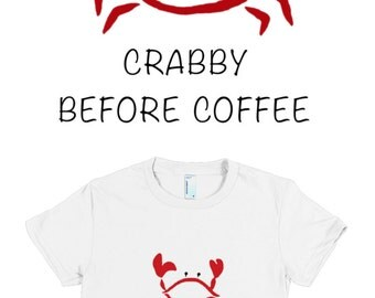 Crabby Before Coffee Short Sleeve Top Tee Men and Womens Styles Summer Beach Style Funny Fashion Boho Chic by Wave of Life™