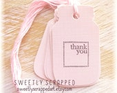 THANK YOU Pink Mason Jar Tags .... Favor Tags, Labels, Shaped