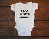 I do shots pro vaccine baby bodysuit newborn baby funny baby shirt pro vax - BABY ONE PIECE