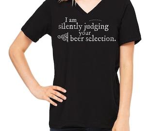 ORIGINAL I Am Silently Judging Your Beer Selection, I Am Judging Your Choice Of Beer, Beer Snob, Beer Geek, Craft Beer Shirt, Beer Festival