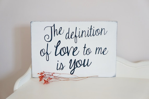 Items Similar To Definition Of Love Quote Sign, Wall Art