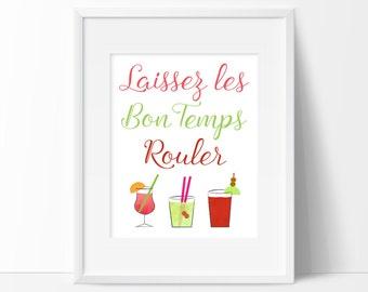 Lassiez Les Bon Temps Rouler Printable, Let the good times roll Print, New Orleans, Louisiana Instant Download
