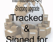 International Shipping(non-UK) upgrade. Tracked and signed for.