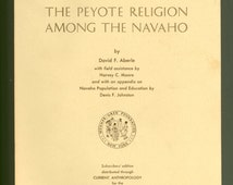 The Peyote Religion Among the Navaho, Viking Fund Publications in Anthropology Native American Indian Ritual & Spirituality Vintage Book