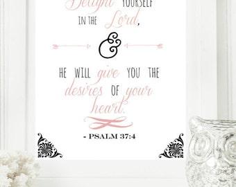 "Instant 8x10 ""Psalm 37:4"" Pink & Gray Digital Wall Art Print, Modern Christian Art, Scripture Print, Digital Download"