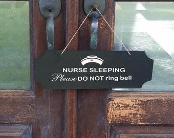 NURSE SLEEPING Please Do Not Ring Bell - Door Hanger - Door Sign
