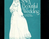1980's Sew a Beautiful Wedding How to Book on Wedding Dresses