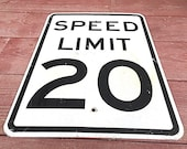 Metal 1960s Speed Limit 20 Sign, Industrial Home Decor, Speed Limit Sign, Man Cave Sign, Mid Century Modern, 20 Miles Per Hour, highway sign