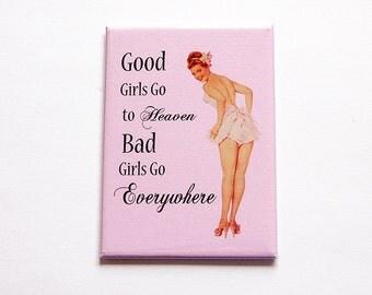 Magnet, Good Girls, Bad Girls, ACEO, Kitchen magnet, Fridge magnet, Magnet, Sassy women, Pink, Retro, Pinup Girl (4955)
