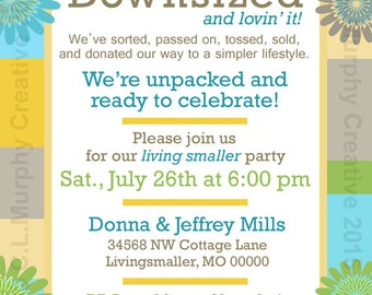 Housewarming Invitation New Home Moving Announcement Downsizing Downsized 5 x 7 Flat Card Customized Personalized Invitation