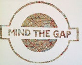 Large A3 - MIND THE GAP - Hand paper cut Art made from a Vintage Map of London // Handmade in England