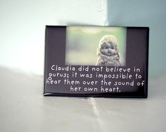 "Refrigerator Magnet Rectangle Magnet Claudia Doll Magnet ""Claudia Did Not Believe in Gurus"" Typographic Magnet"